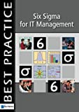 Six SIGMA for IT Management, Sven Den Boer and Rajeev Andharia, 9077212302