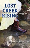 Lost Creek Rising Volume 2 of the Lost Creek Saga Series, Melissa Peagler, 1939289041