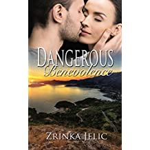 Dangerous Benevolence