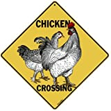 "CROSSWALKS Chicken Crossing 12"" X 12"" Aluminum Sign (X247)"