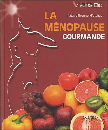 Lire La ménopause gourmande epub, pdf