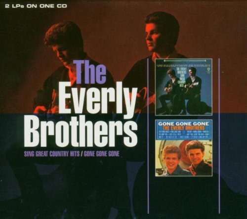 Everly Brothers - Great Country Hits / Gone, Gone, Gone - Zortam Music