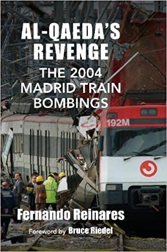 Al-Qaedas Revenge: The 2004 Madrid Train Bombings: Amazon.es ...