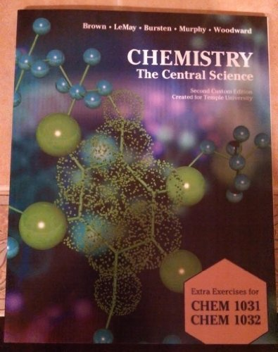 Chemistry - The Central Science (Custom Edition for Temple University | CHEM 1031/1032)