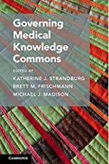 Governing Medical Knowledge Commons (Cambridge Studies on Governing Knowledge Commons) Kindle Edition