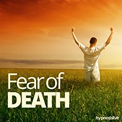 Fear of Death Hypnosis