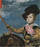 The Prado, Javier Portus Perez and M. Leticia Ruiz Gomez, 1857592905