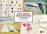 Explorers' Sketchbooks: The Art of Discovery & Adventure (Artist Sketchbook, Drawing Book for Adults and Kids, Exploration Sketchbook)