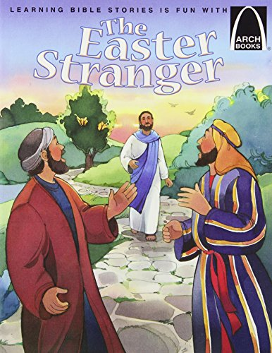 Easter Arch (The Easter Stranger (Arch Books))