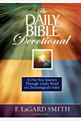 The Daily Bible Devotional: A One-year Journey Through God's Word in Chronological Order Hardcover