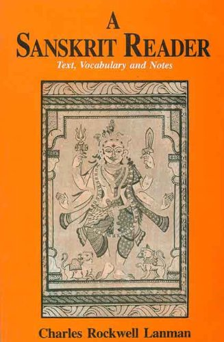 A Sanskrit Reader: Text, Vocabulary and Notes