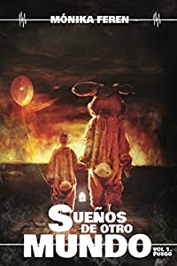 Sueños de otro mundo (Fuego) (Spanish Edition)