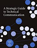A Strategic Guide to Technical Communication - Second Edition (US) 9781554811076