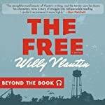 Beyond the Book - 'The Free' | Willy Vlautin