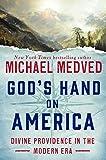 God's Hand on America: Divine Providence in the Modern Era