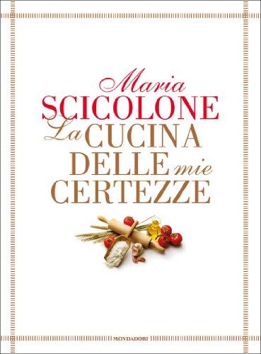 La cucina delle mie certezze (Ingrandimenti) (Italian Edition)