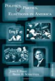 Politics, Parties, and Elections in America 6th Edition