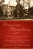 img - for American Bloomsbury: Louisa May Alcott, Ralph Waldo Emerson, Margaret Fuller, Nathaniel Hawthorne, and Henry David Thoreau: Their Lives, Their Loves, Their Work book / textbook / text book