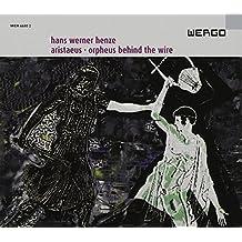 Henze - Aristaeus; Orpheus Behind the wire by Martin Wuttke (2006-09-12)