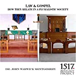 Law & Gospel: How They Relate in a Pluralistic Society | Dr. John Warwick Montgomery