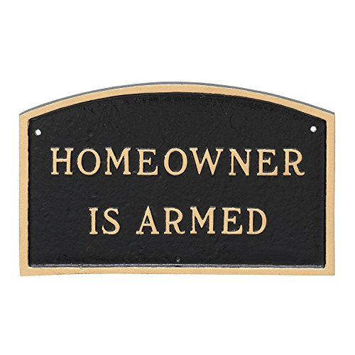 Montague Metal Products Arch Homeowner is Armed Statement Plaque Sign, Black with Gold Lettering, 5.5'' x 9'' by Montague Metal Products