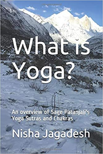 What is Yoga?: Sage Patanjalis Yoga Sutras and an overview ...