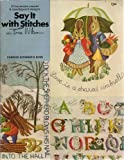 img - for Say It With Stitches: 21 Traceable Crewel and Needlepoint Designs book / textbook / text book