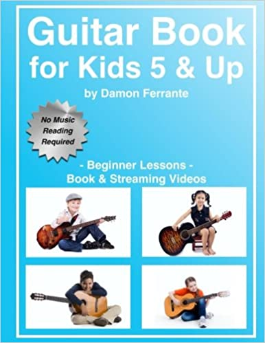 Guitar Book for Kids 5 & Up - Beginner Lessons: Learn to Play Famous ...