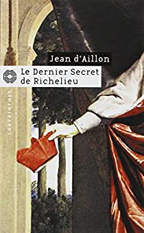 Book's Cover ofLe dernier secret de Richelieu
