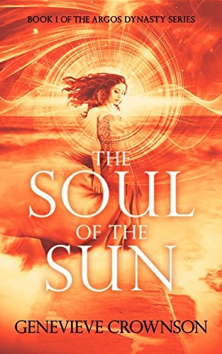 The Soul of the Sun by Genevieve Crownson