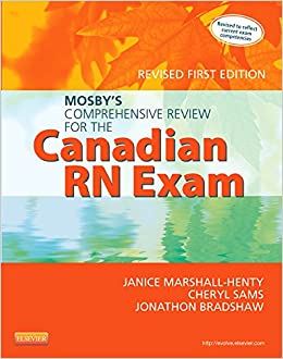 Mosby's Comprehensive Review for the Canadian RN Exam, Revised, 1e