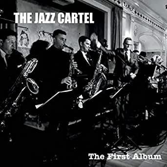 The First Album by The Jazz Cartel on Amazon Music - Amazon.com