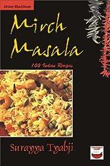 Mirch Masala: 100 Indian Recipes Kindle Edition