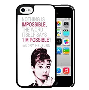 Audrey Hepburn Impossible Quote Hard Snap On cell Phone Case Cover iPhone 5c
