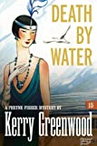 Death by Water: Phryne Fisher #15 (Phryne Fisher Mysteries)