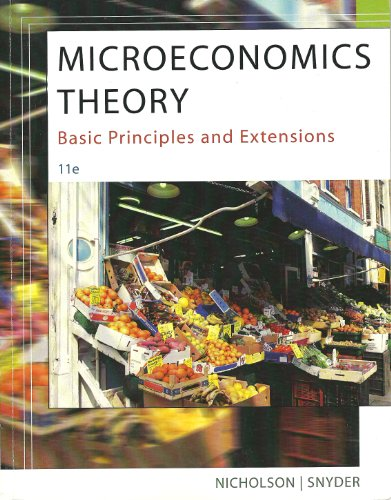 Microeconomic Theory: Basic Princ. & Ext. 11th (U of MN Custom)