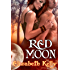 Red Moon (Red Moon Second Generation Series Book 1)