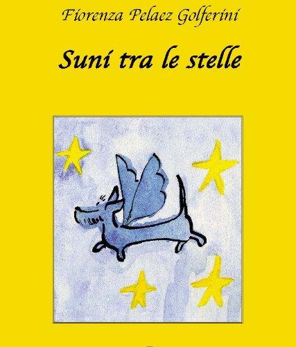 Fiorenza Collection - Suni tra le stelle (Italian Edition)