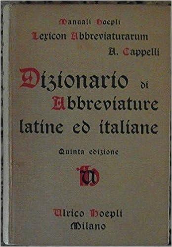 Amazon.it  LEXICON ABBREVIATURARUM. DIZIONARIO DI ABBREVIATURE LATINE ED  ITALIANE  USATE NELLE CARTE E CODICI SPECIALMENTE DEL MEDIO-EVO ed3f209e6582