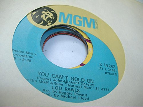 LOU RAWLS 45 RPM You Can't Hold On / A Natural Man (Bobby Hebb-Sandy Baron)