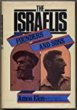 The Israelis; Founders and Sons, Amos Elon, 0030859670