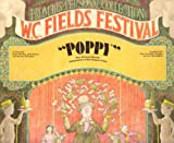 W.C. Fields Festival - from his personal collection - Poppy -The Original Radio Adaptation of his Classic Film , presented for the Lux Radio Theater by Cecil B. DeMille