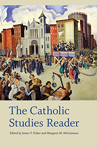The Catholic Studies Reader (Catholic Practice in North America)