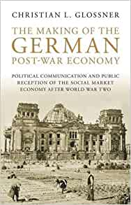 The Making Of The German Post War Economy Political border=