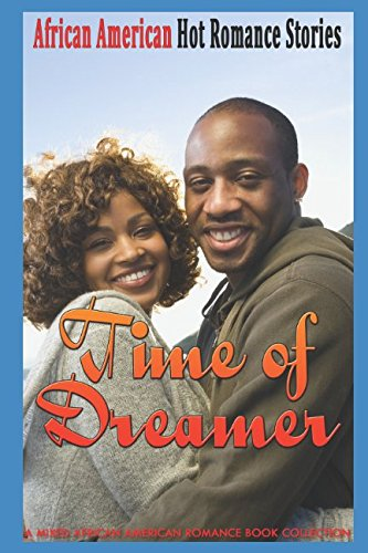 Books : Time of Dreamer: A Mixed African American Romance Book Collection