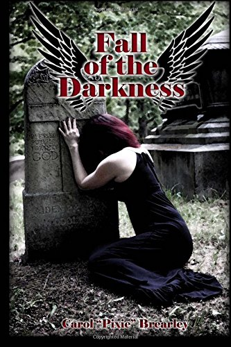 Fall of the Darkness: The Dark Angel Trilogy (Volume 3) pdf