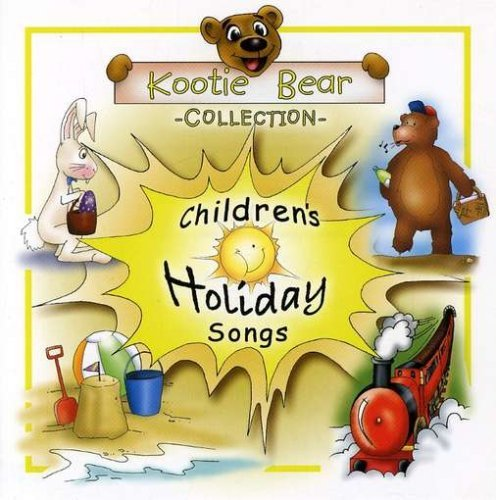 Children's Holidays Songs by Kootie Bear Collection