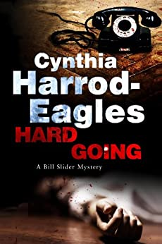 Hard Going (Bill Slider Mysteries Book 16) by [Harrod-Eagles, Cynthia]