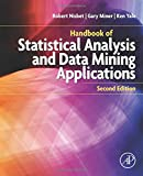 Handbook of Statistical Analysis and Data Mining Applications, Second Edition
