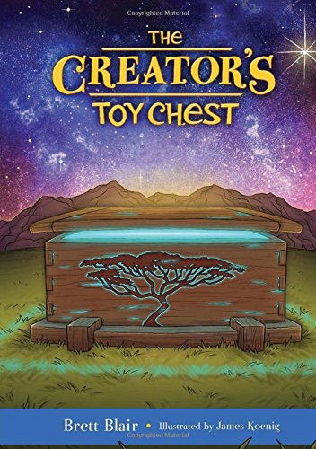 The Creator's Toy Chest: Creation's Story (Prayer Chest)